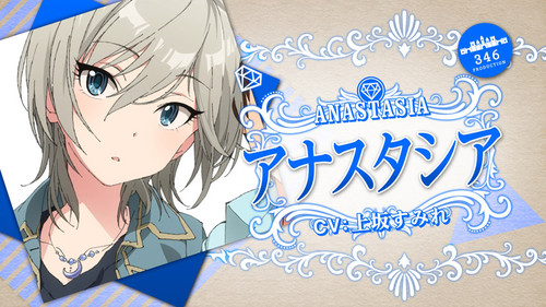the IDOLM@STER - Anastasia