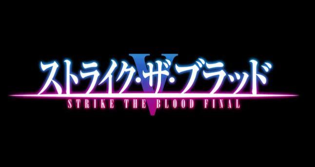 Strike the Blood FINAL